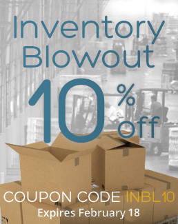 Inventory Blowout - 10% off Storewide - Use coupon code INBL10 - Sale ends February, 2020
